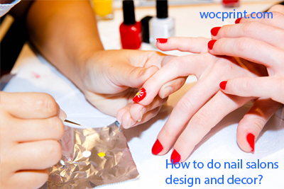 How To Do Nail Salons Design And Decor